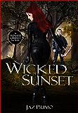 Wicked Sunset (Sunset Vampire Series Book 4)