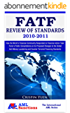 FATF Review of Standards – 2010-2011 (The International AML Series) (English Edition)