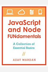 JavaScript and Node FUNdamentals: A Collection of CoffeeScript, Node.js, Backbone.js Essential Basics Kindle Edition
