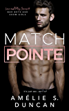 Match Pointe: Bad Boys and Show Girls (Love and Play Series Book 3)