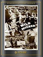 The Wild and Wicked