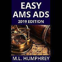 Easy AMS Ads: 2019 Edition (Self-Publishing Essentials Book 2)