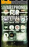 Smartphones for Survivalists: Digital Prepping