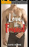 The Love We Found