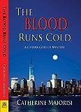 The Blood Runs Cold: A Chiara Corelli Mystery