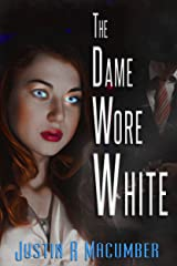 The Dame Wore White Kindle Edition