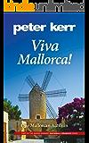 Viva Mallorca: One Mallorcan Autumn (Snowball Oranges Book 3)