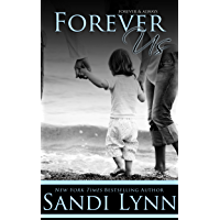Forever Us (Forever Trilogy, #3) (English Edition)