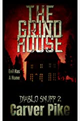The Grindhouse: Diablo Snuff 2 Kindle Edition