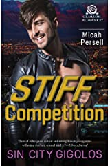 Stiff Competition (Sin City Gigolos Book 2) Kindle Edition