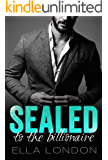 Sealed To The Billionaire (The Billionaire's Offer, Book 2)