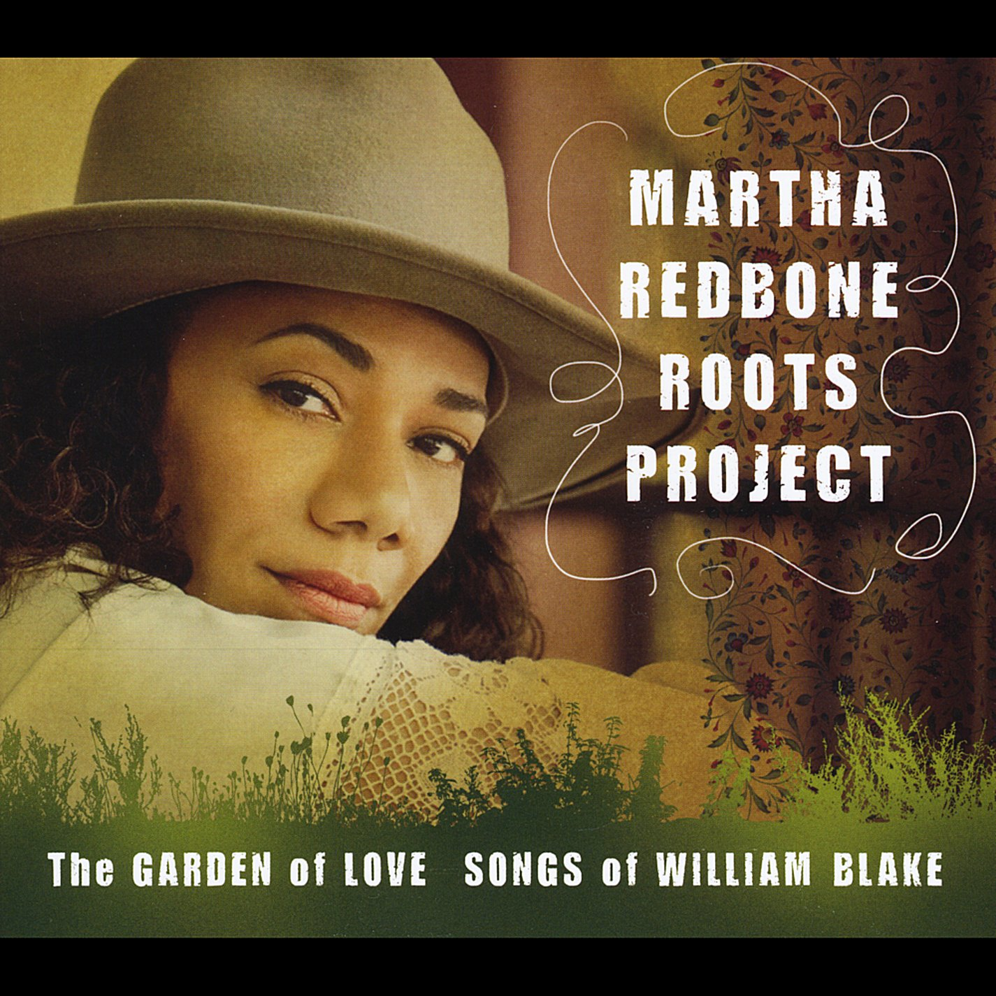 Martha Redbone Roots Project - The Garden of Love: Songs of William ...