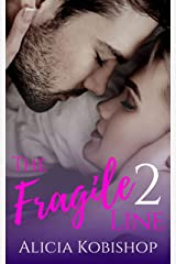 The Fragile Line: Part Two Kindle Edition