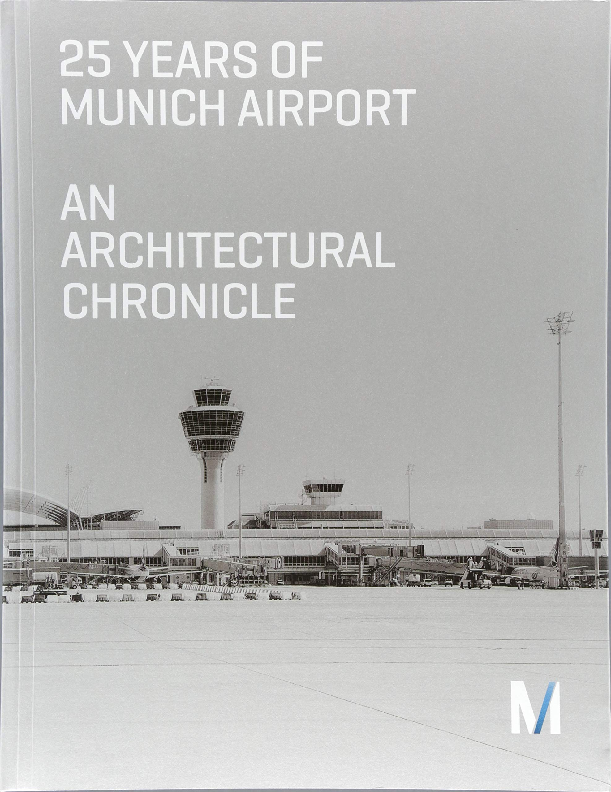 Download 25 Years of Munich Airport: An Architectural Chronicle pdf
