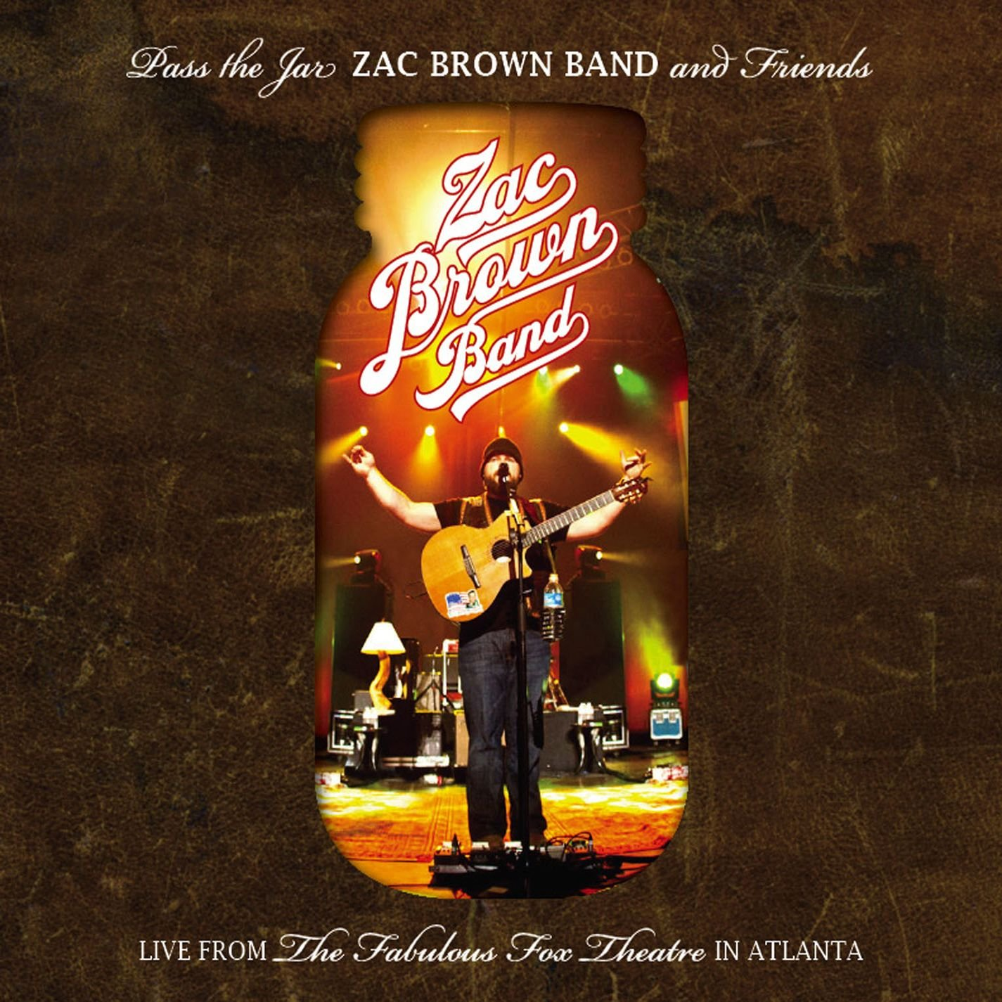 Pass The Jar - Zac Brown Band and Friends Live from the Fabulous Fox Theatre In Atlanta (2CD/1DVD) by Atlantic (Label)