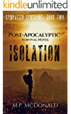 Isolation: A Post-Apocalyptic Survival Novel (Sympatico Syndrome Book 2)