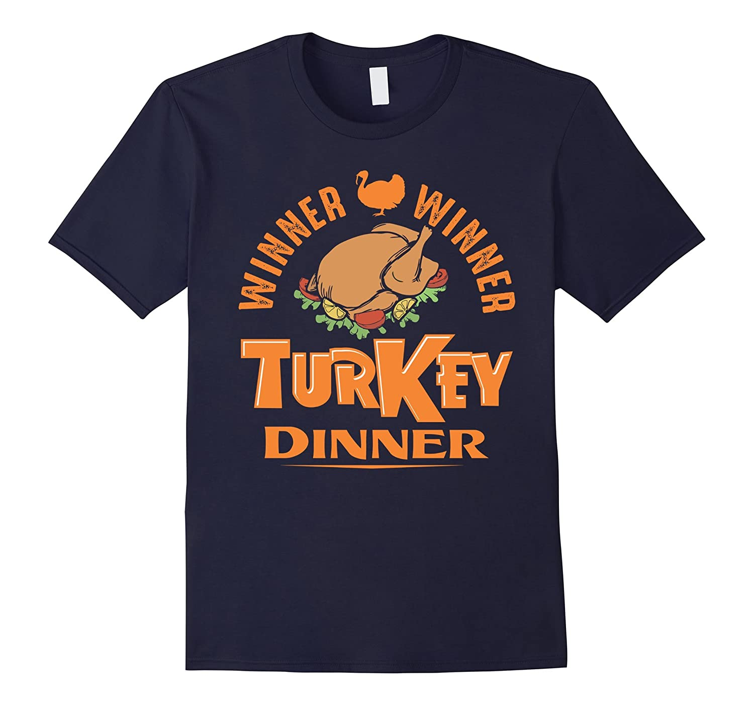 Funny Thanksgiving Day Shirt Winner Winner Turkey Dinner-T-Shirt