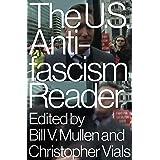 The US Antifascism Reader