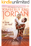 A Love So Real: A Christian Romance (New Hope Falls Book 1)