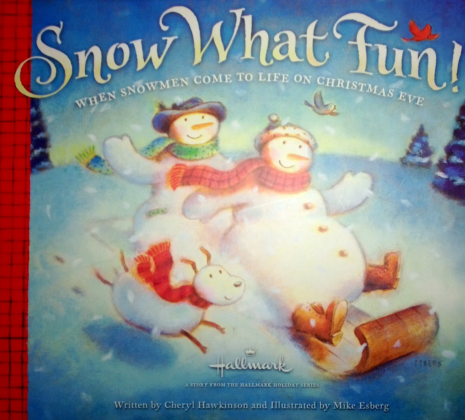 Read Online Snow What Fun! When Snowmen Come to Life on Christmas Eve PDF