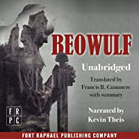 Beowulf (Fort Raphael Publishing Company Edition - Unabridged): An Anglo-Saxon Epic Poem