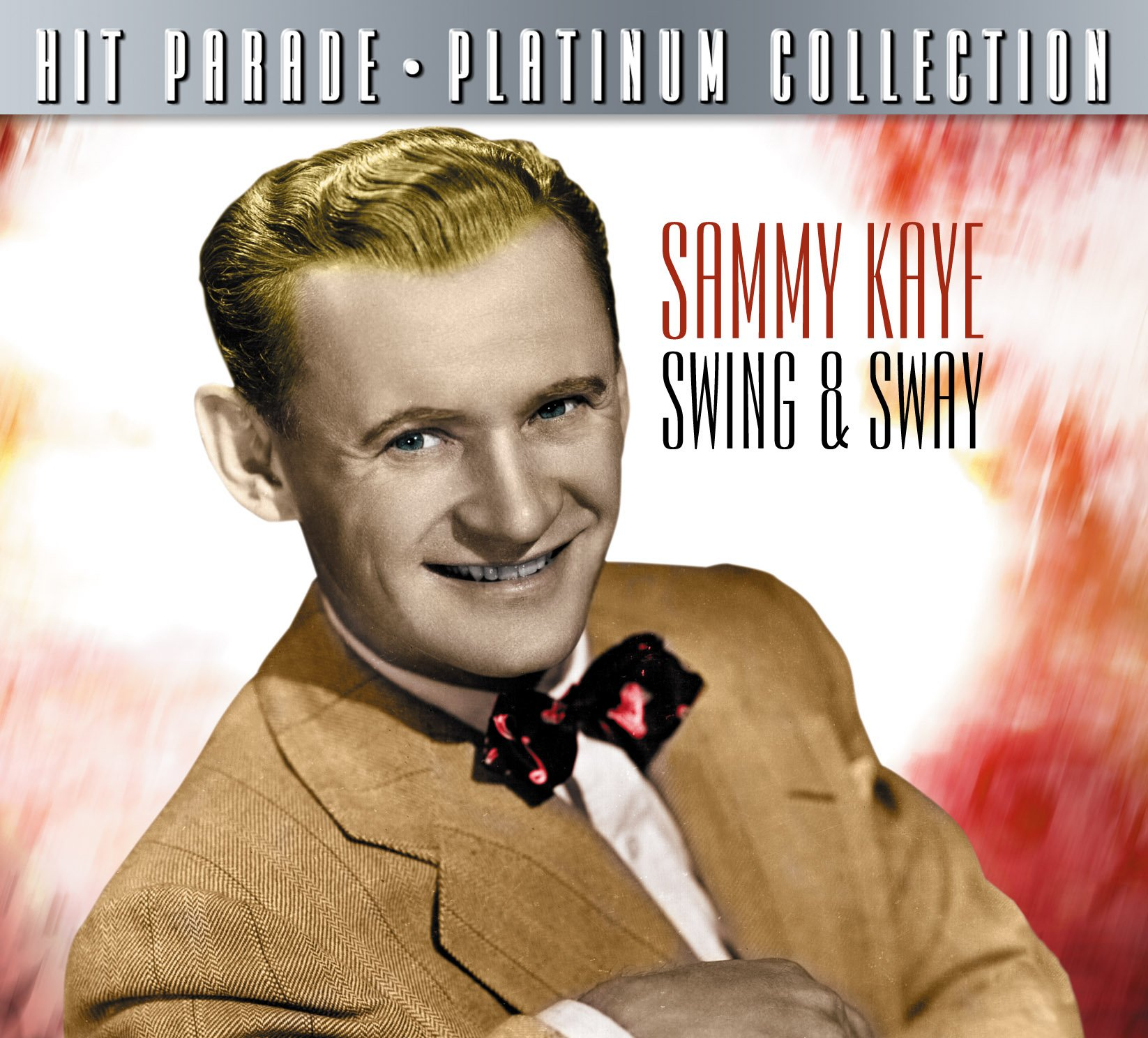 Hit Parade Platinum Collection: Sammy Kaye Swing & Sway by Dynamic