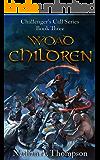 Woad Children (Challenger's Call Book 3)