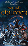 Woad Children (Challenger's Call Book 3) (English Edition)