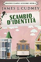 Scambio d'identità: Morte sulla funivia (Italian Edition) Kindle Edition