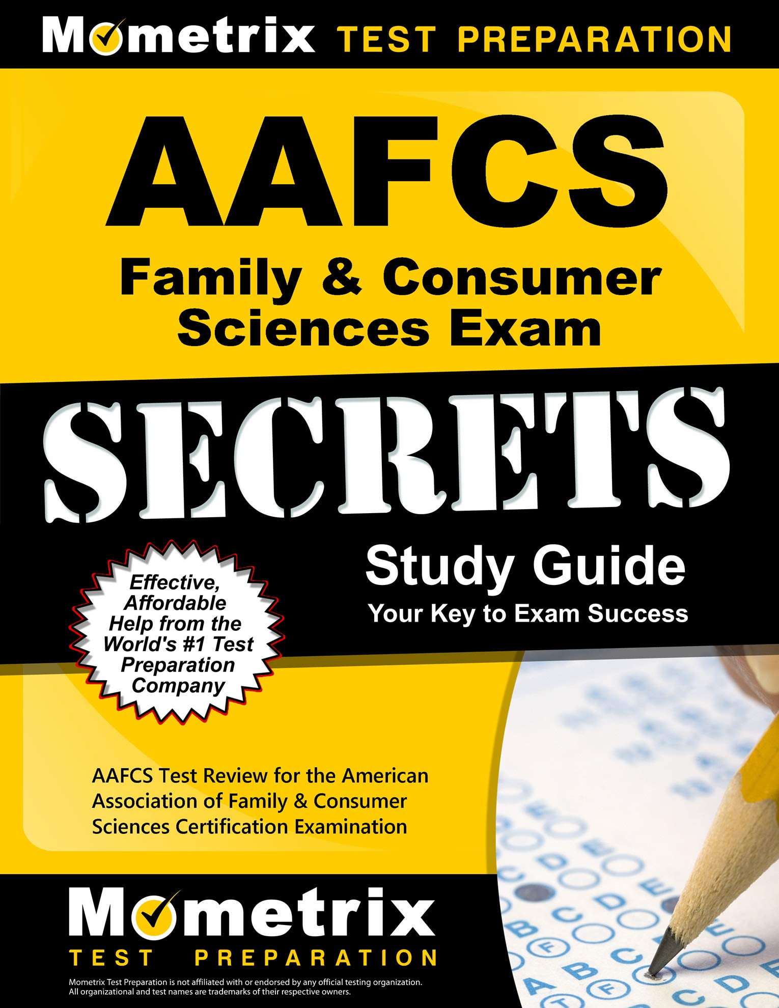 AAFCS Family & Consumer Sciences Exam Secrets Study Guide: AAFCS Test Review for the American Association of Family & Consumer Sciences Certification Examination by Mometrix Media LLC