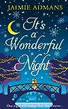 It's a Wonderful Night: A delightfully feel-good festive romance for 2018!