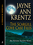The Scargill Cove Case Files: An Arcane Society Story (A Penguin Special from Jove) (An Arcane Society Novel)