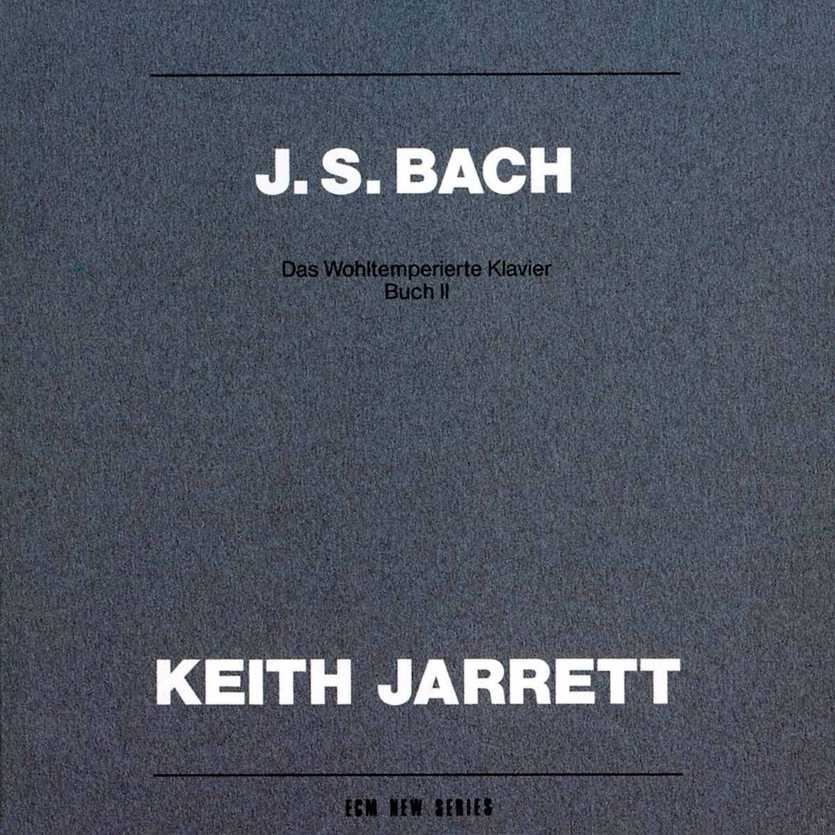 Bach: Well-Tempered Clavier Book 2 / Keith Jarrett