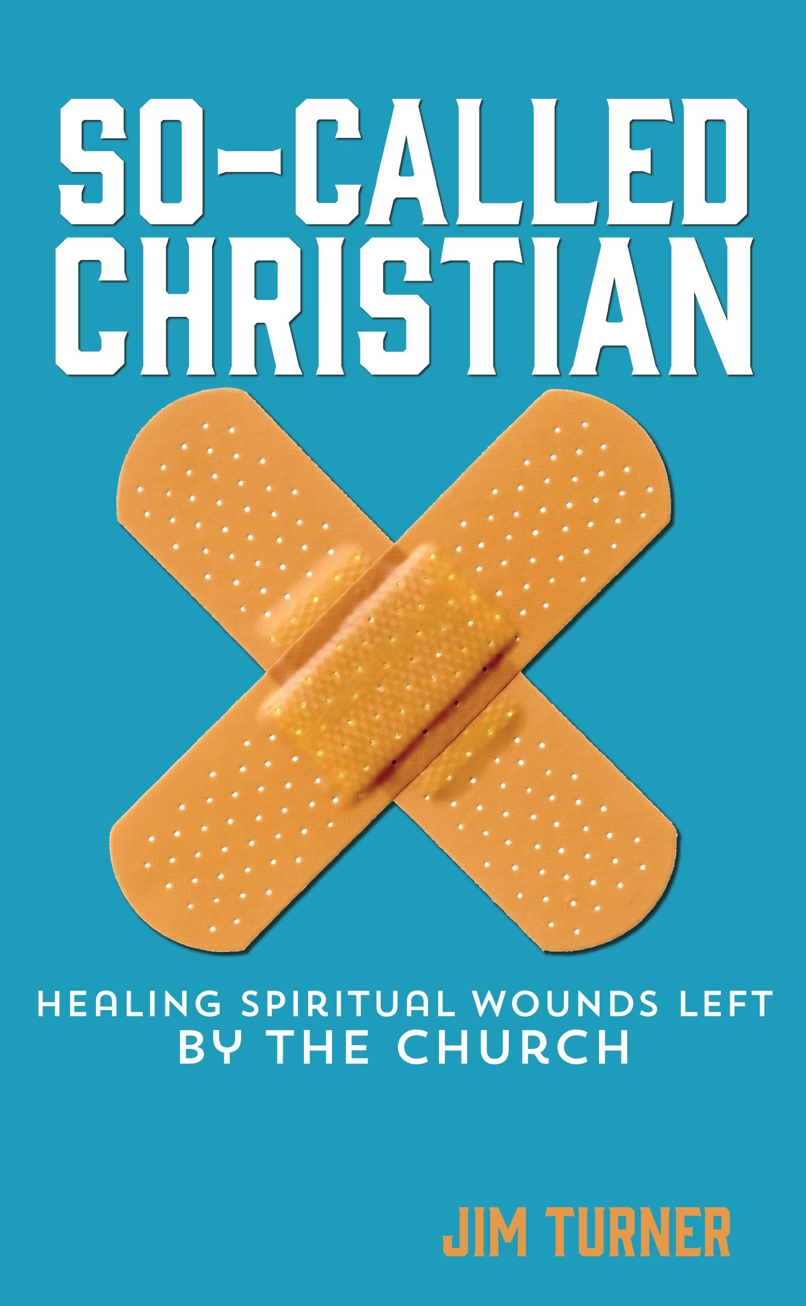 So Called Christian Healing Spiritual Wounds product image