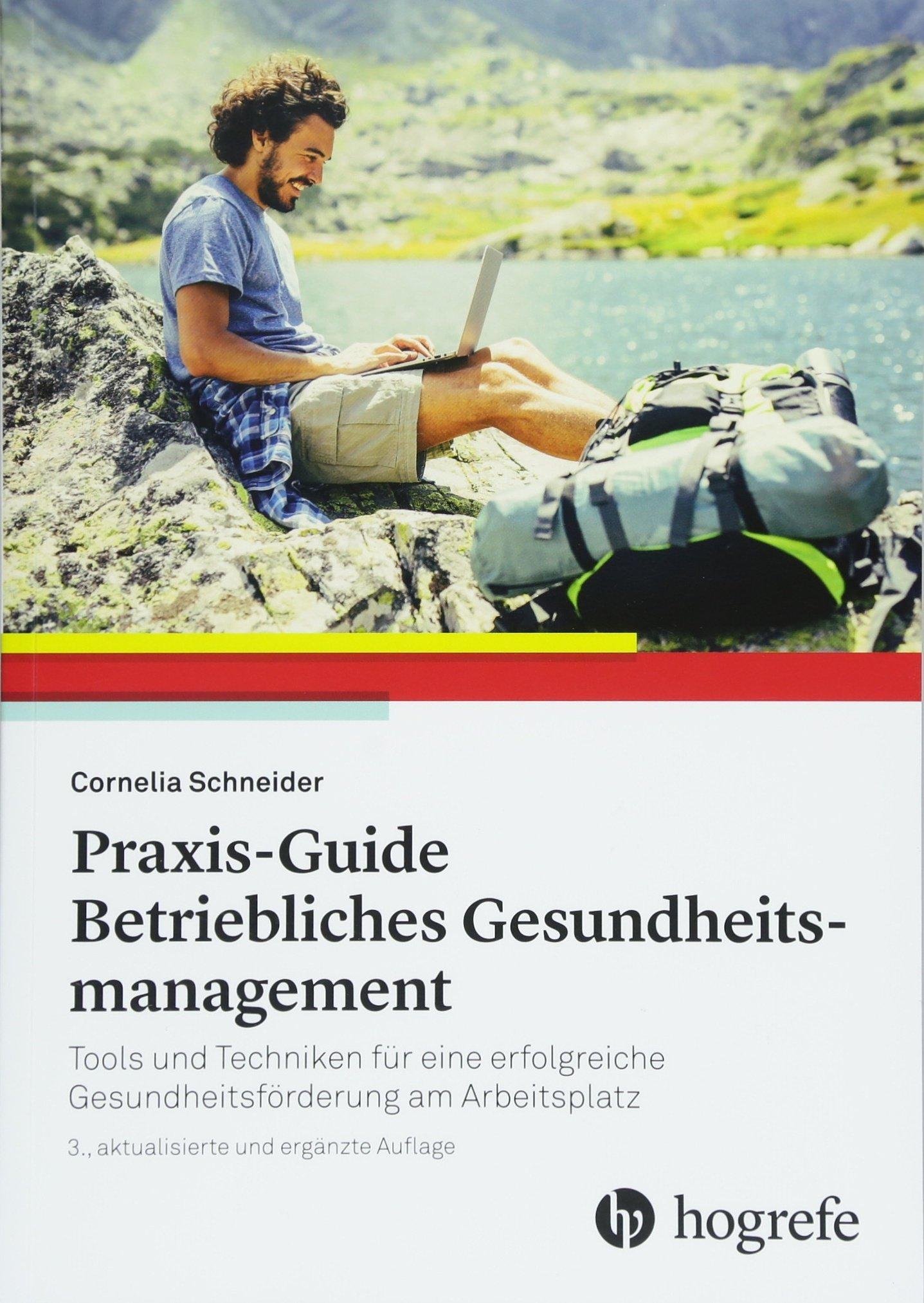 praxis-guide-betriebliches-gesundheitsmanagement-tools-und-techniken-fr-eine-erfolgreiche-gesundheitsfrderung-am-arbeitsplatz