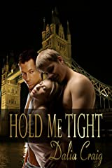 Hold Me Tight Kindle Edition
