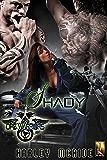 Shady: MC Romance (Ops Warriors MC Book 3)