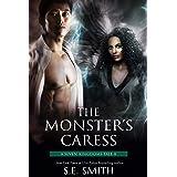 The Monster's Caress: A Seven Kingdoms Tale 8 (The Seven Kingdoms)
