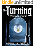 Vampire Curse: The Pendant  (The Turning Series Book 4)