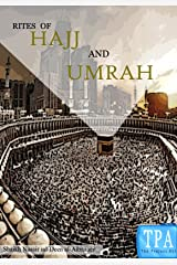 Rites of Hajj and Umrah Kindle Edition