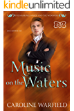 Music on the Waters (The Marriage Maker Book 35)