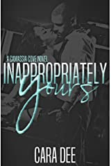 Inappropriately Yours Kindle Edition