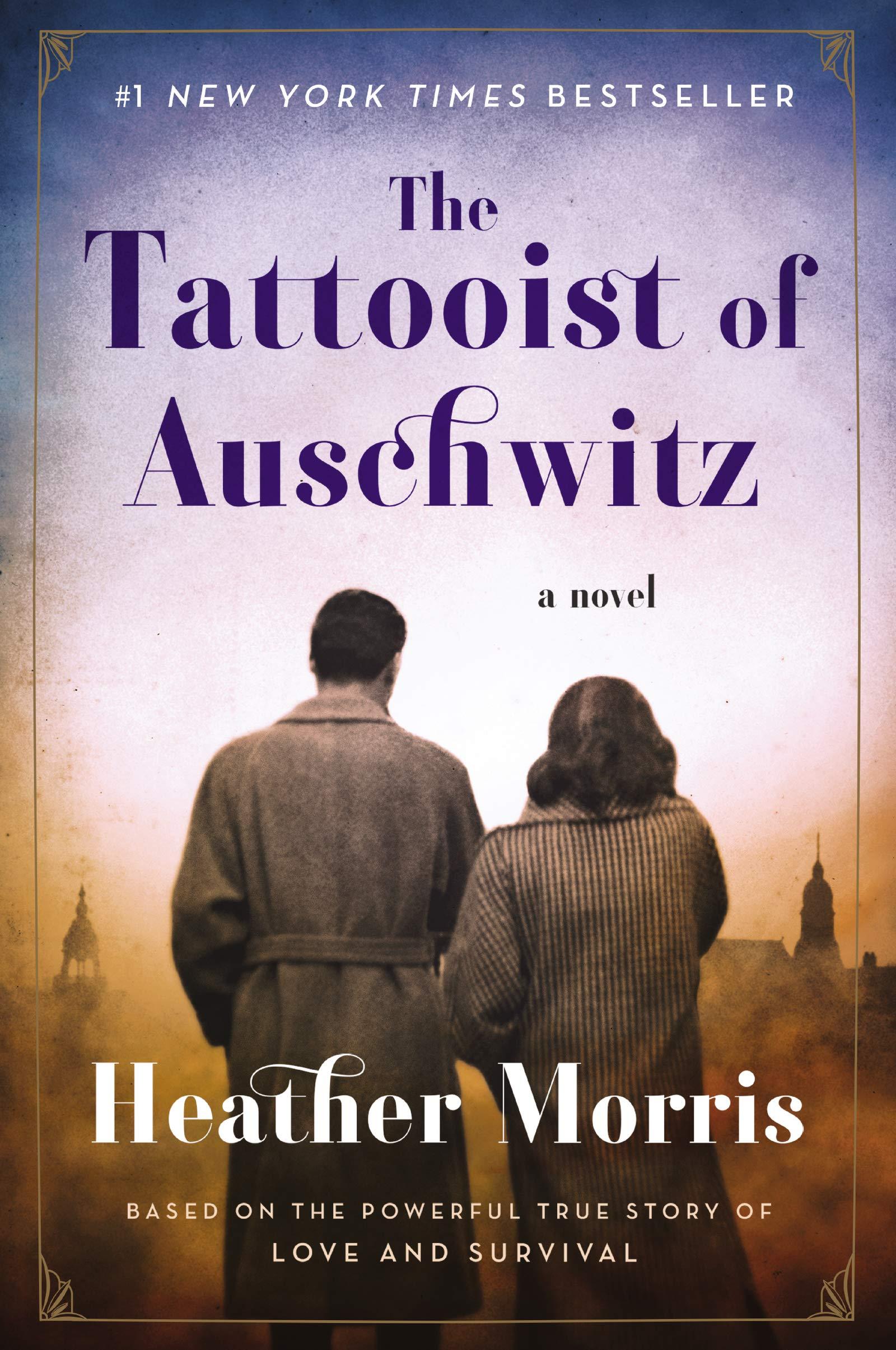 The Tattooist of Auschwitz: A Novel by Harper