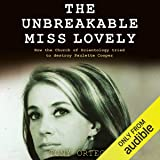 The Unbreakable Miss Lovely: How the Church of