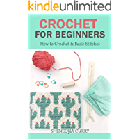 Crochet For Beginners: How to Crochet & Basic Stitches (English Edition)