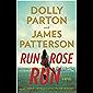 Run, Rose, Run: A Novel