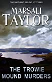 The Trowie Mound Murders (The Shetland Sailing Mysteries)