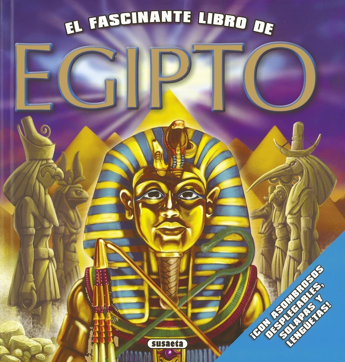 Egipto (El fascinante libro de): Amazon.es: Susaeta Ediciones S A: Libros