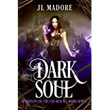 Dark Soul: A Fae Shifter Romance (Guardians of the Fae Realms Book 7)