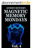 Magnetic Memory Mondays Newsletter - Volume 4 (Magnetic Memory Series) (English Edition)